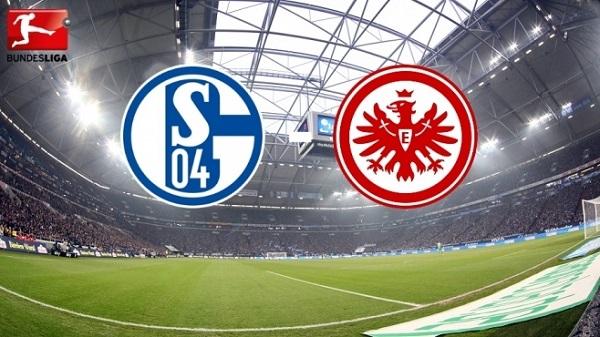 Nhận định Eintracht Frankfurt vs Schalke